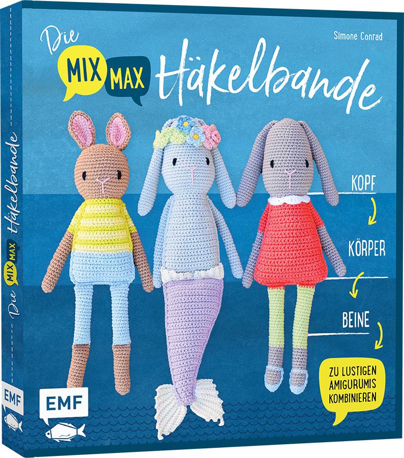 Die mix max Häkelbande - Simone Conrad - EMF Verlag